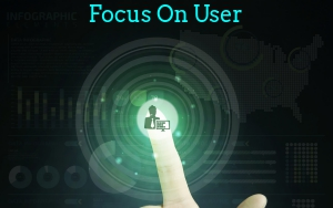 Focus On User Experience.